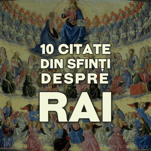 10 citate din sfinți despre cum va fi Raiul