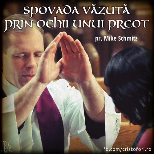 Spovada văzută prin ochii unui preot