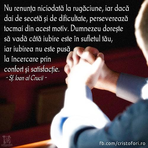 Nu renunța niciodată la rugăciune