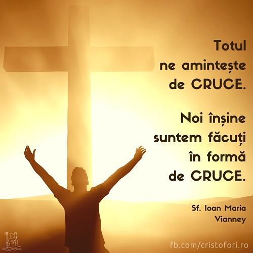 Totul ne amintește de cruce