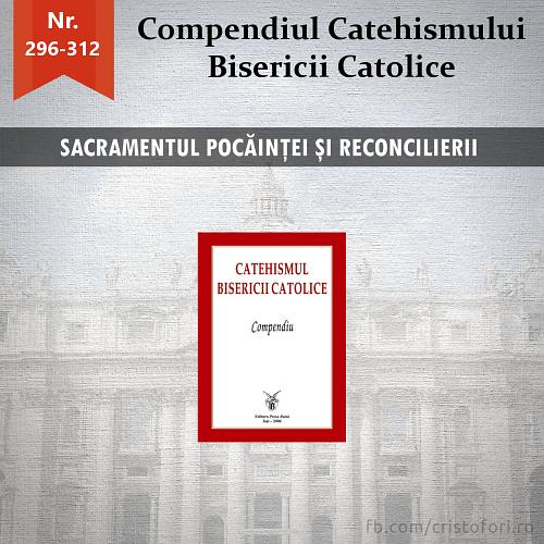 CCBC: Sacramentul Pocăinței și Reconcilierii (III)