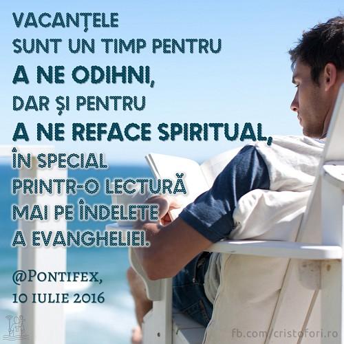 Vacanța, timp de odihnă și de refacere spirituală
