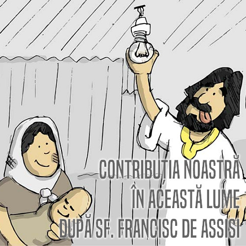 Contribuția noastră în această lume, după Sf. Francisc de Assisi