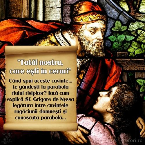 De la Tatăl nostru la fiul risipitor